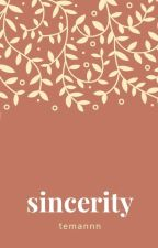 Sincerity by temannn