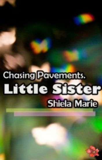 """Little Sister -.-"""""""