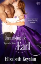 Unmasking the Earl, out now with Entangled Publishing! by LizKeysian1