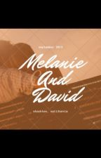 MELANIE AND DAVID by Itu_kim_nkomoz