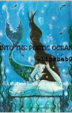 Into the poetic ocean by lipshab0