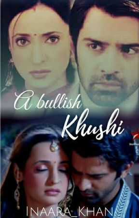 A Bullish Khushi  by inaara_khan