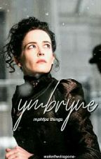 YMBRYNE ➳ MPHFPC THINGS by wakethedragons-