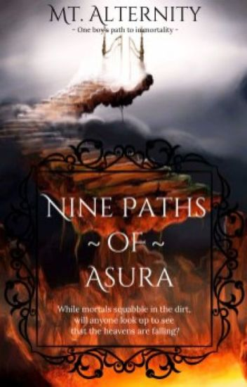 Nine Paths of Asura-Original Wuxia - MtAlternity - Wattpad