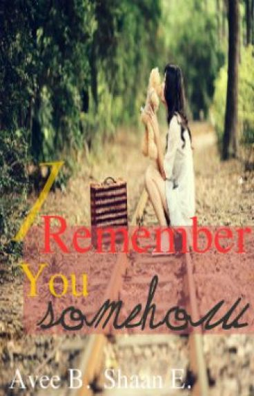 I Remember You Somehow