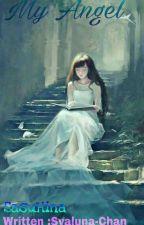 My Angel by syaluna-chan