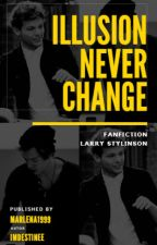 Illusion never change ~ Larry (ZAKOŃCZONE) by Marlena1999