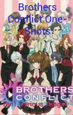 Brothers Conflict One-Shots by 1_serious_fangirl
