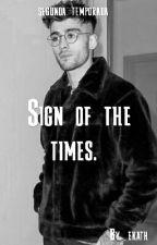 Sign of the times  {seg temporada} «Zayn Malik» by _ekath