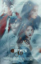 Between Us ✔ by pinkslatte