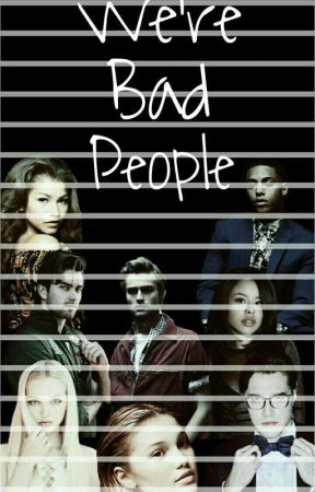 We're Bad People by SevannahMeg