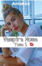 🌹 Vampire Home 🌹 by PandaAlpaga