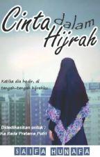 Cinta dalam Hijrah by ukhti_ifa