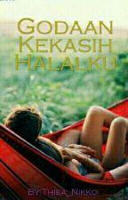 Godaan Kekasih Halalku ✔ by nishnikko
