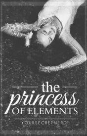 The Princess of Elements by YourSecretNerd