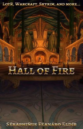 The Hall of Fire by Ariador