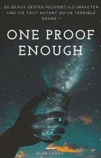 One Proof Enough by Elsa-Emeraud