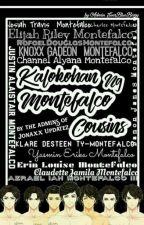 Kalokohan ng Montefalco Cousins by hannahmeae
