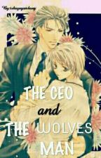 THE CEO AND THE WOLVES MAN  by machinenginee