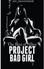 Project Bad Girl by Air_isoverrated