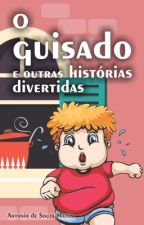 O guisado e outras histórias divertidas by AntonioMatos735