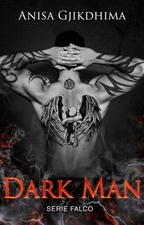 DARK MAN (Serie Falco Vol.1) Anteprima by ILoveMyCrazyAngel