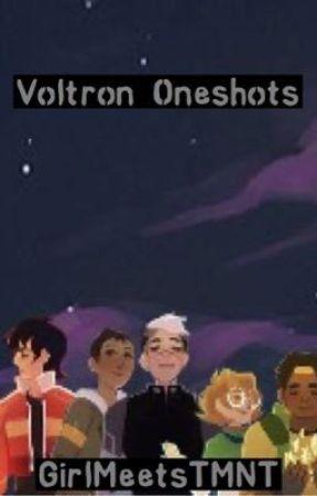 Voltron Oneshots (SLOW UPDATES) by GirlMeetsTMNT