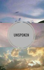 Unspoken by KirstenrebeccaLopez
