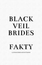 Black Veil Brides • Fakty by LonesomeGhost0690