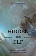 HIDDEN - The Elf- by FataDellaNotte
