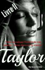 Taylor/Livre 2 *** Momentanément indisponible *** by line200588