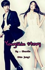 Yongshin Story by fanfiction_injae