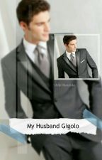 My Husband Gigolo by DebiMaulida0