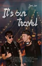 It's our travel [Cashton] by joe_xo