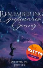 Remembering Apolinario Gomez (COMPLETED) by jeuyork