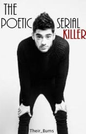 The Poetic Serial Killer (Ziam Fan Fiction) by their_bums