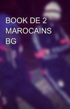 BOOK DE 2 MAROCAINS BG 🇲🇦 🇲🇦 by AYMENETMEHDI