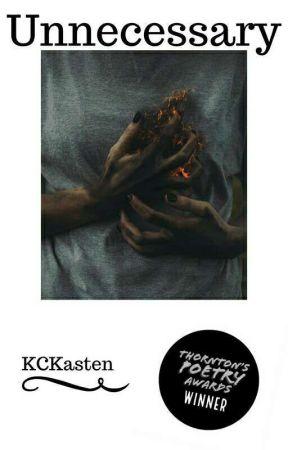 《Unnecessary》 by KCKasten