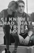 I Knew I Had That True Love (Shourtney Story) by jc_rosewriter