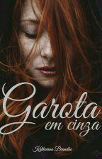 garota em cinza by KatharinaBrandao