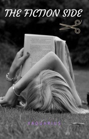 The Fiction Side by XAquarius_Da_WBX