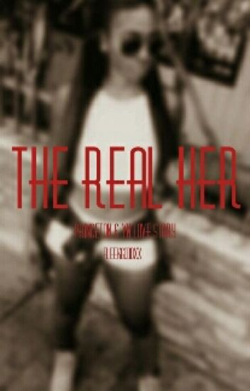 The Real Her (Yn & Princeton love story)