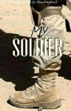 (Ziam) My Soldier by meryemasiaa