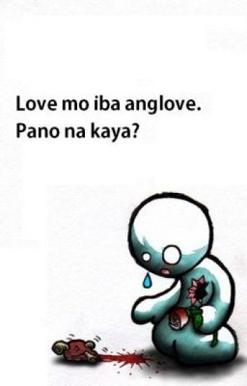 Love mo iba ang love. Pano na kaya?