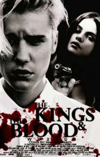 The Kings & The Blood by WB2003