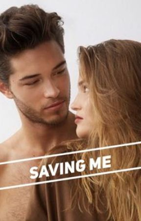 Saving Me by countrychick10600