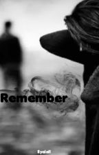 Remember by Eyaell