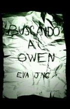 Buscando a Owen ©  by evajnc__