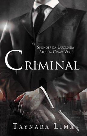 Criminal by TaynaraLima