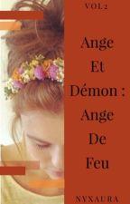 Ange ou Démon : Ange De Feu by Nyxaura